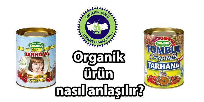 organik ürün nasıl anlaşılır